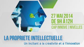 La propriété intellectuelle, un incitant à la créativité et à l'innovation